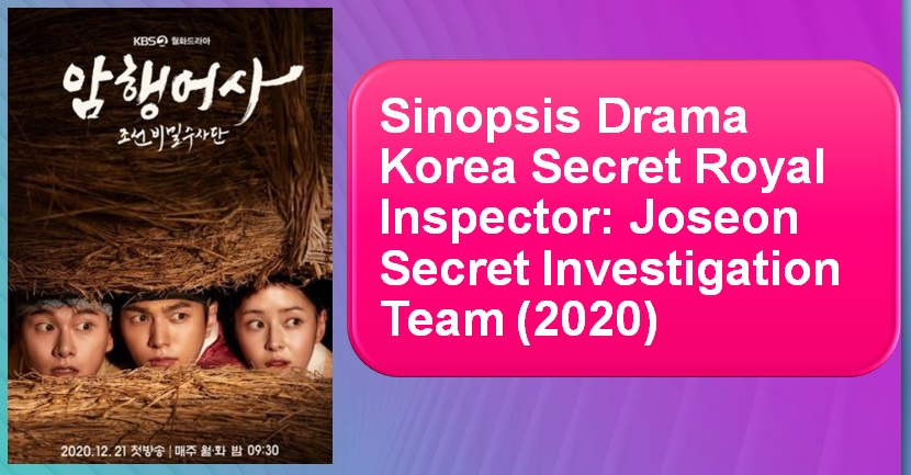 Sinopsis Drama Korea Secret Royal Inspector 2020